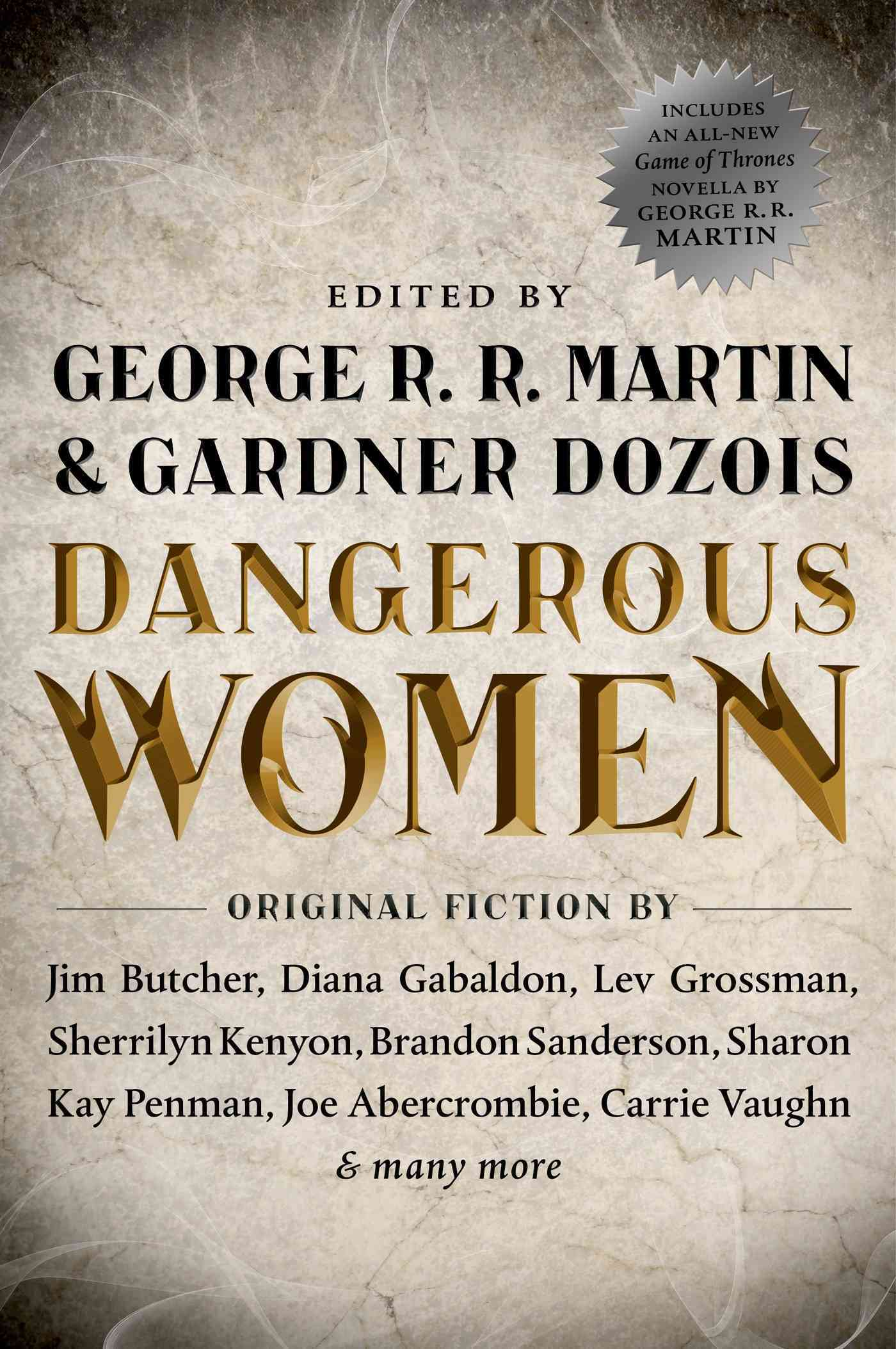Dangerous Women By Martin, George R. R. (EDT)/ Dozois, Gardner R. (EDT)